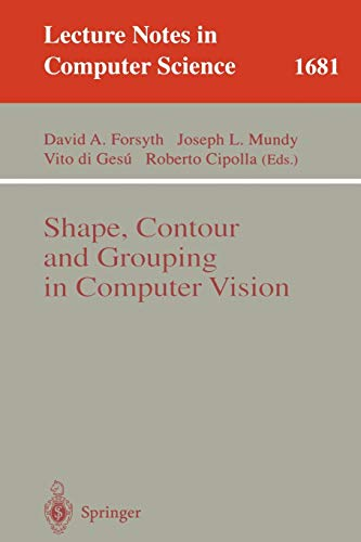 Shape, Contour and Grouping in Computer Vision: Forsyth, David A.