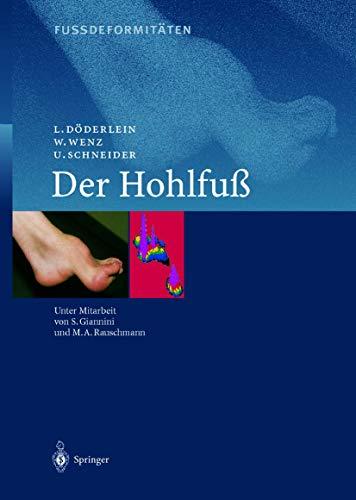 9783540667940: Fussdeformitäten: Der Hohlfuss (German Edition)