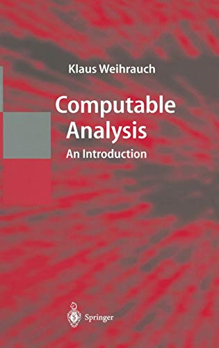 9783540668176: Computable Analysis: An Introduction (Texts in Theoretical Computer Science: An EATCS Series)