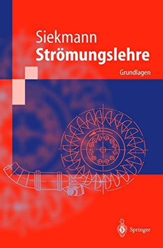 9783540668510: Strömungslehre: Grundlagen (Springer-Lehrbuch) (German Edition)