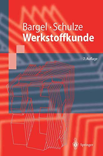 9783540668558: Werkstoffkunde (Springer-Lehrbuch) (German Edition)