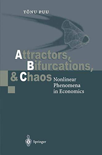 9783540668626: Attractors, Bifurcations, and Chaos: Nonlinear Phenomena in Economics