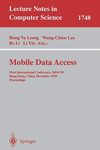 Mobile Data Access: First International Conference, MDA'99,: Hong Va Leong,