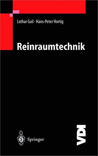 Reinraumtechnik: Gail, L.;Hortig, H.-P