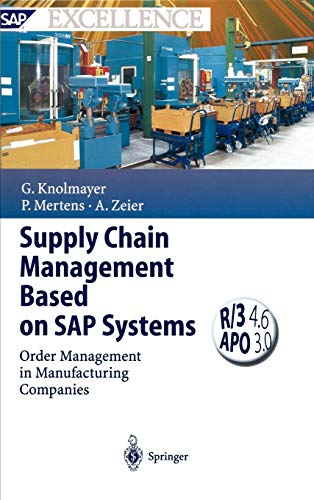 Supply Chain Management Based on SAP Systems: Gerhard F. Knolmayer,