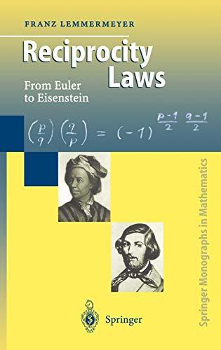 9783540669579: Reciprocity Laws: From Euler to Eisenstein (Springer Monographs in Mathematics)