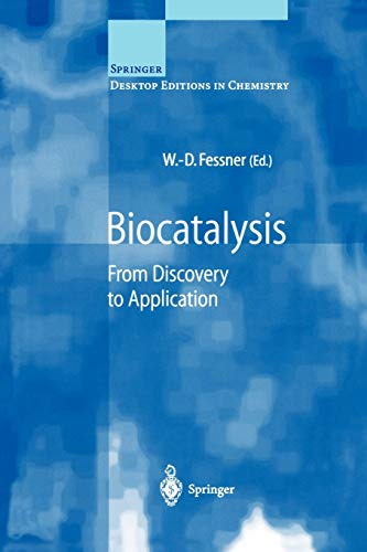 9783540669708: Biocatalysis: From Discovery to Application (Springer Desktop Editions in Chemistry)