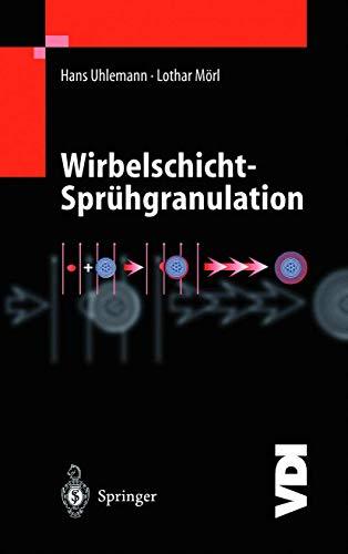9783540669852: Wirbelschicht-Sprühgranulation (VDI-Buch)