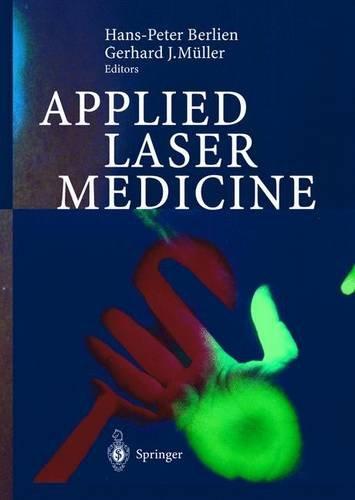 9783540670056: Applied Laser Medicine