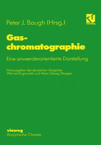 9783540670094: Gaschromatographie: Eine Anwenderorientierte Darstellung