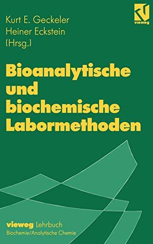 9783540670209: Bioanalytische und biochemische Labormethoden (German Edition)