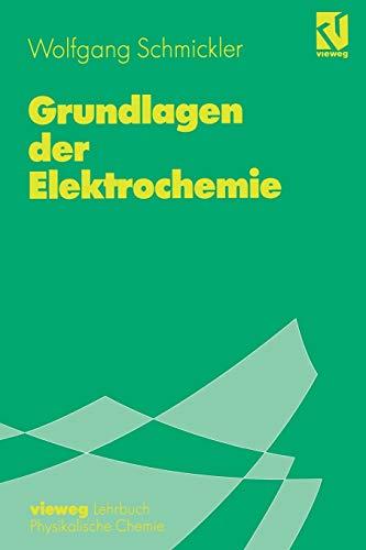 9783540670452: Grundlagen der Elektrochemie