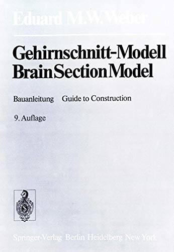 9783540670810: Gehirnschnitt-Modell. BrainSection-Model: Mit ausf�hrlicher Bauanleitung. Including a comprehensive guide to construction: Mit Ausfuhrlicher ... a Comprehensive Guide to Construction