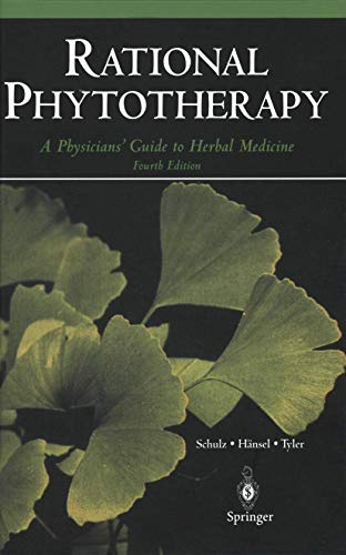 Rational Phytotherapy: A Physicians Guide to Herbal