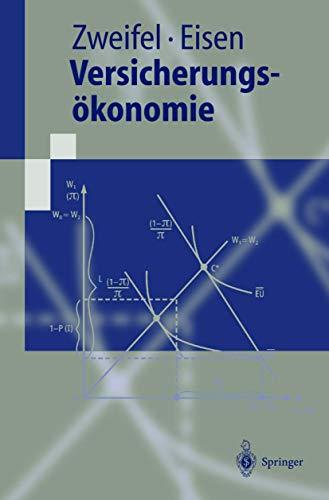 9783540671169: Versicherungs Konomie (Springer-Lehrbuch)