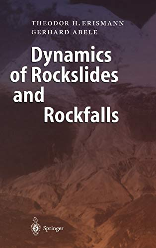 Dynamics of Rockslides and Rockfalls: Theodor H. Erismann