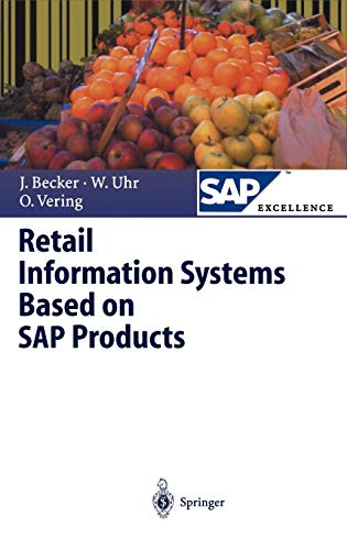 Retail Information Systems Based on SAP Products: Becker, JÃ rg
