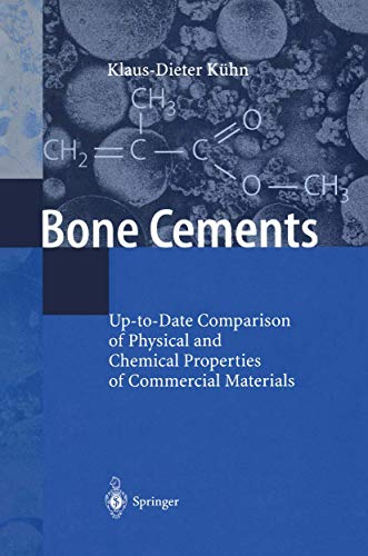9783540672074: Bone Cements: Up-to-Date Comparison of Physical and Chemical Properties of Commercial Materials