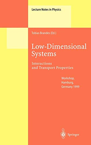 9783540672371: Low-Dimensional Systems: Interactions and Transport Properties (Lecture Notes in Physics) (V. 544)