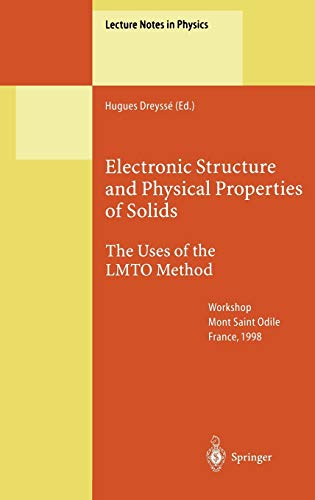 9783540672388: Electronic Structure and Physical Properties of Solids: The Uses of the LMTO Method