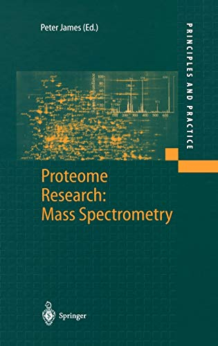 9783540672555: Proteome Research: Mass Spectrometry (Principles and Practice)