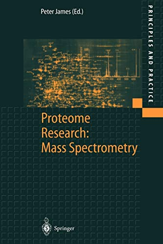 9783540672562: Proteome Research: Mass Spectrometry (Principles and Practice)