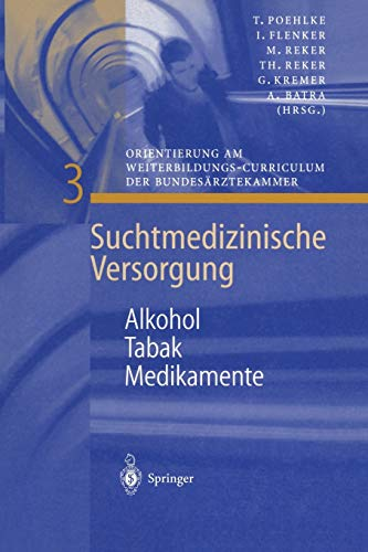 9783540672890: Alkohol - Tabak - Medikamente (Suchtmedizinische Versorgung)