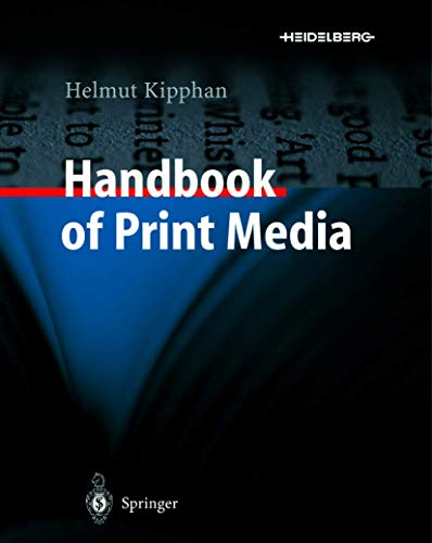 Handbook of Print Media: Technologies and Production: Helmut Kipphan
