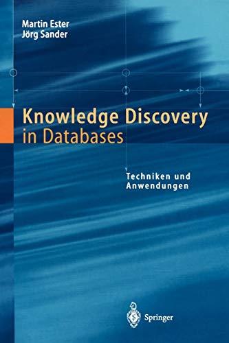 9783540673286: Knowledge Discovery in Databases: Techniken und Anwendungen