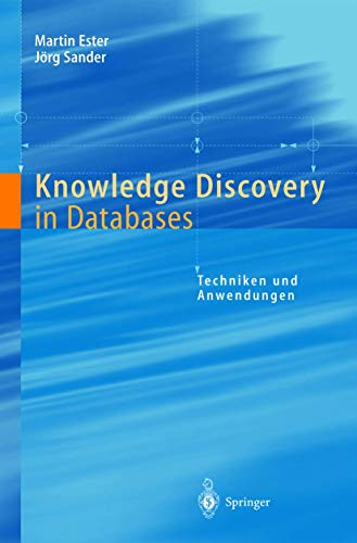 9783540673286: Knowledge Discovery in Databases: Techniken Und Anwendungen