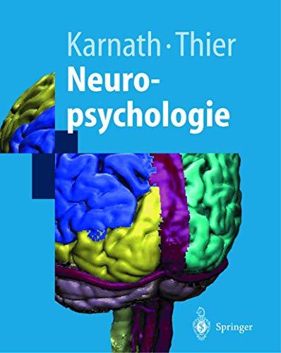 Neuropsychologie (Springer-Lehrbuch): Hans-Otto Karnath; Peter