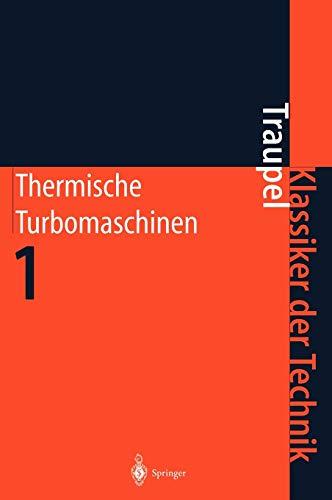 Thermische Turbomaschinen: Walter Traupel
