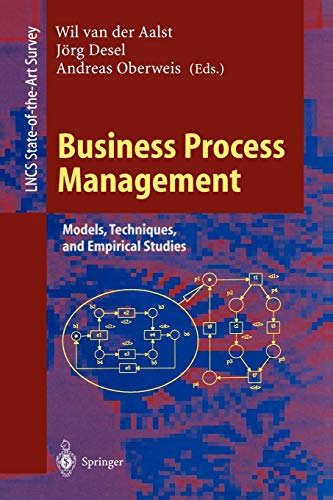 Business Process Management: Models, Techniques, and Empirical