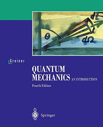 9783540674580: Quantum Mechanics: An Introduction