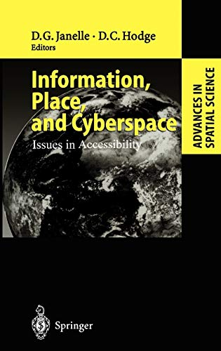 9783540674924: Information, Place, and Cyberspace: Issues in Accessibility (Advances in Spatial Science)
