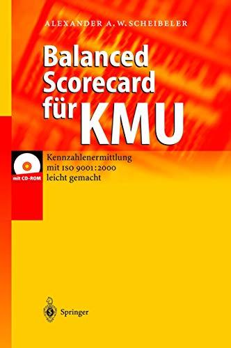 9783540675020: Balanced Scorecard für KMU. Kennzahlenermittlung mit ISO 9001: 2000 leicht gemacht