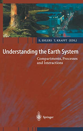 9783540675150: Understanding the Earth System: Compartments, Processes and Interactions