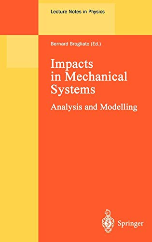 9783540675235: Impacts in Mechanical Systems: Analysis and Modelling (Lecture Notes in Physics)