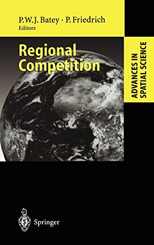 9783540675488: Regional Competition (Advances in Spatial Science)