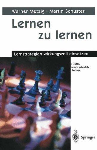 9783540675549: Lernen zu lernen. Lernstrategien wirkungsvoll einsetzen.