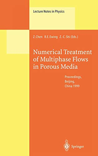 9783540675662: Numerical Treatment of Multiphase Flows in Porous Media: Proceedings of the International Workshop Held at Beijing, China, 2–6 August 1999 (Lecture Notes in Physics)