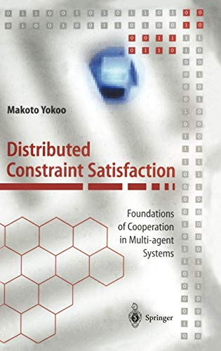 9783540675969: Distributed Constraint Satisfaction: Foundations of Cooperation in Multi-Agent Systems
