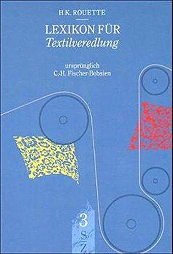 9783540676225: Lexikon für Textilveredlung (German Edition)