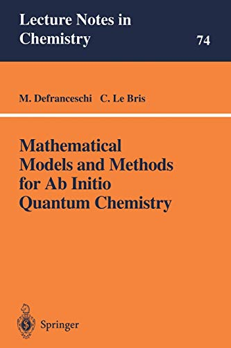 Mathematical Models and Methods for Ab Initio: Defranceschi, M., Le