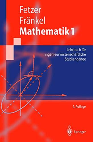9783540676348: Mathematik 1. Lehrbuch für ingenieurwissenschaftliche Studiengänge. (=Springer-Lehrbuch).