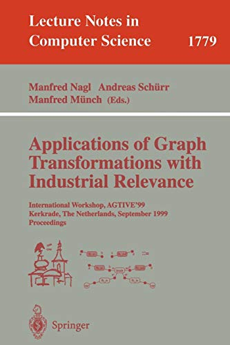 Applications of Graph Transformations with Industrial Relevance: Nagl, Manfred