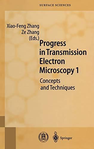 Progress in Transmission Electron Microscopy 1: Xiao-Feng Zhang