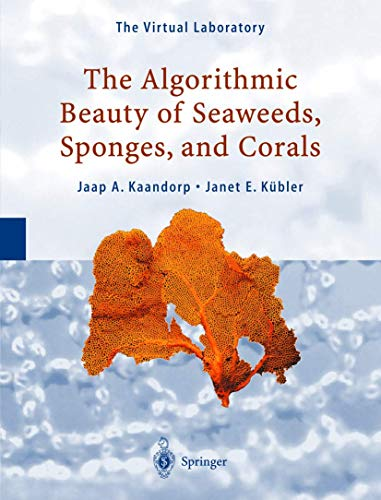 9783540677000: The Algorithmic Beauty of Seaweeds, Sponges and Corals
