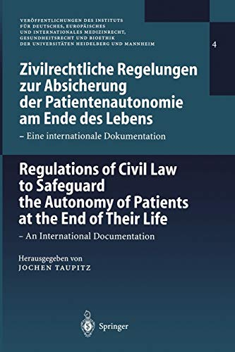 Zivilrechtliche Regelungen Zur Absicherung Der Patientenautonomie Am Ende Des LebensRegulations of ...