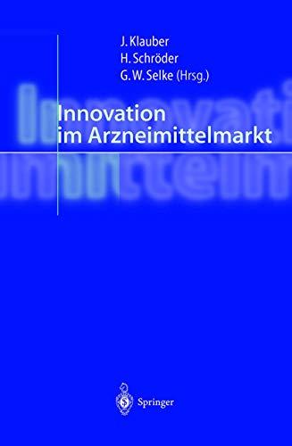 9783540677062: Innovation Im Arzneimittelmarkt